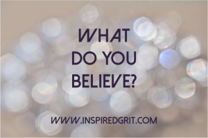 What do you believe? 3 Questions for Clarity